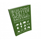 Building a Better World in Your Backyard, eBook